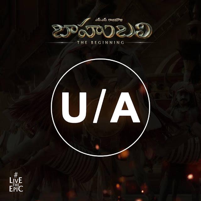 Baahubali Got U/A Certificate
