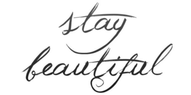 stay beautiful,forever.