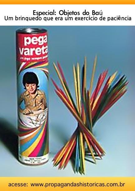 Pega-Varetas: brinquedo simples, criativo e de muito sucesso entre crianças e jovens.