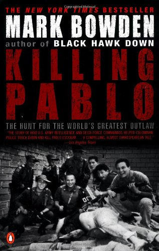 Books in my collection: Killing Pablo by Mark Bowden