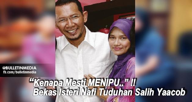 """""""Kenapa Mesti MENIPU"""" - Bekas Isteri Nafi Tuduhan Salih Yaacob. Dedah Punca Sebenar Penceraian"""