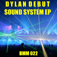 Dylan Debut Sound System EP Beats Me Music