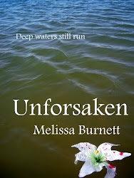 UNFORSAKEN--An Urban Fantasy by Melissa Burnett
