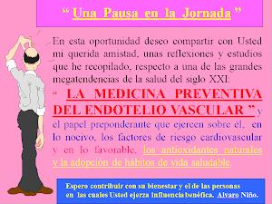 """""""LA MEDICINA PREVENTIVA DEL ENDOTELIO VASCULAR """""""