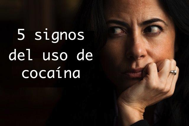 SIGNOS Y SINTOMAS DEL USO DE COCAINA, VALENCIA, AYUDA DROGAS, ADICCIONES