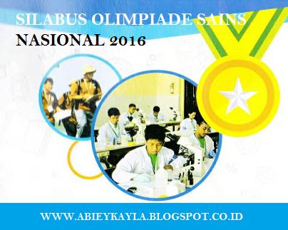 Silabus Olimpiade Sains Nasional (OSN) Tingkat SD SMP SMA Tahun 2016