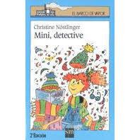 MINI DETECTIVE--CHRISTINE NOSTLINGER