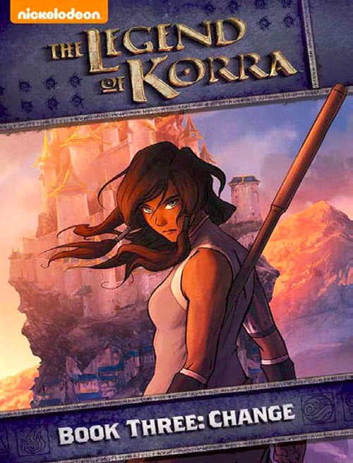 Legend-Of-Korra-Book-3-Three-Changes-DVD-Front-Cover-Box-Art-Nickelodeon-Home-Entertainment-Nick-Paramount-Home-Media-Distribution-Nicktoons-NickToon-TLoK-LoK - La Leyenda de Korra - Libro 3: Cambio [13/13][80MB][SF-1F-UtB] - Anime Ligero [Descargas]