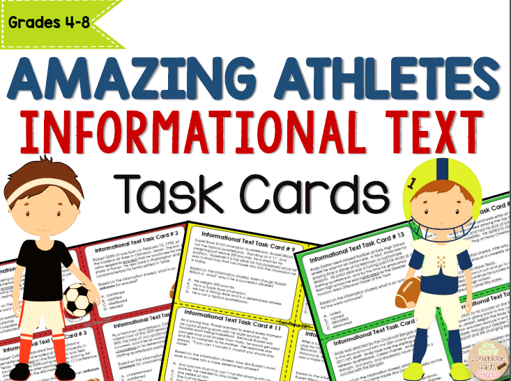 https://www.teacherspayteachers.com/Product/Amazing-Athletes-Informational-Text-Task-Cards-for-Grades-4-8-1631374