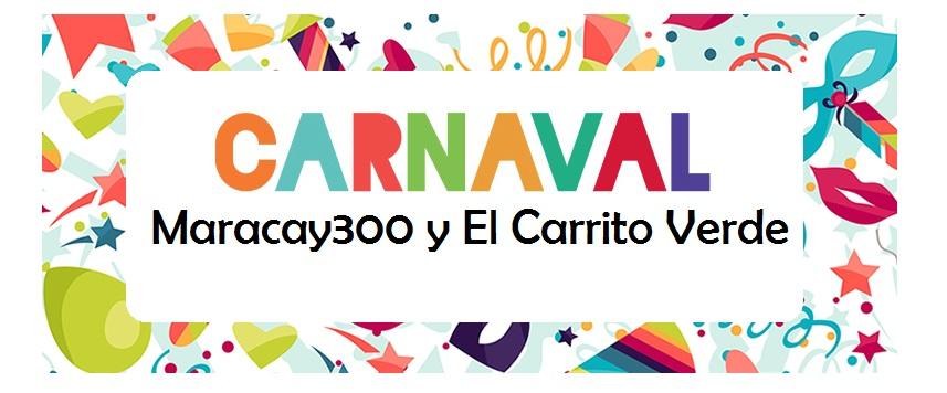 Maracay300 / El Carrito Verde
