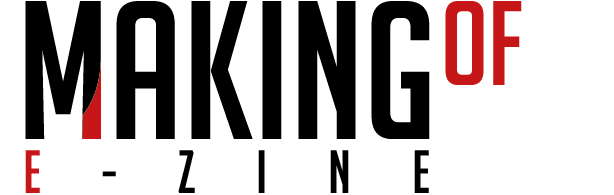 Making Of E-zine