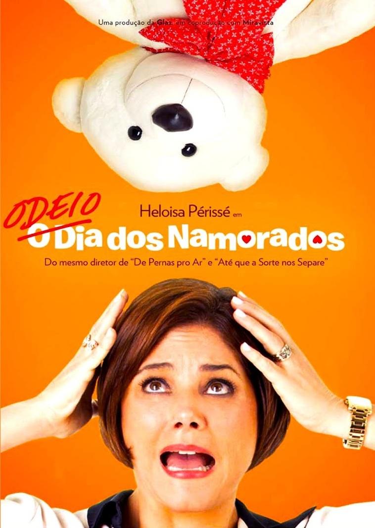 Odeio o Dia dos Namorados – Nacional (2013)