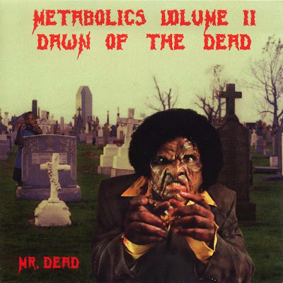 Mr. Dead – Metabolics Volume II: Dawn Of The Dead (CD) (2000) (FLAC + 320 kbps)