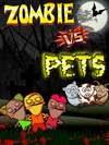 Zombie vs Pets