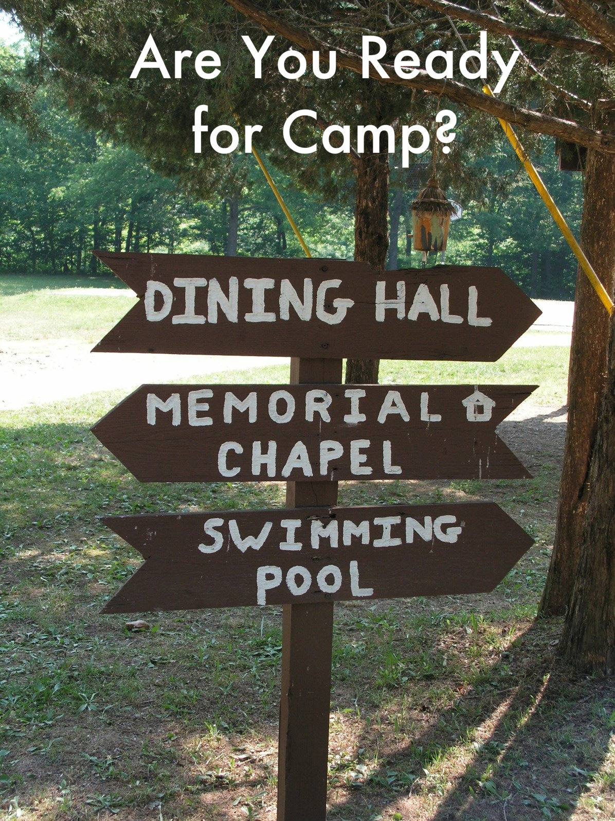 RETHINKING YOUTH MINISTRY: Are You Ready for Camp?