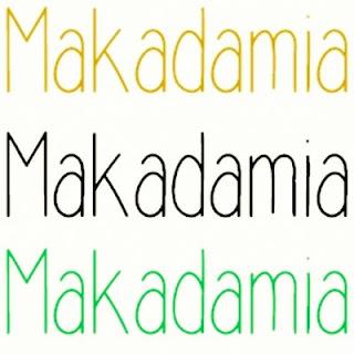 ·MAKADAMIA·