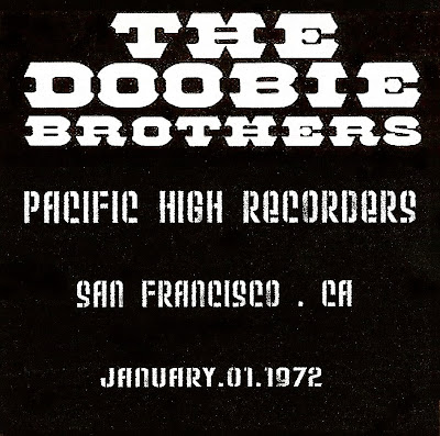 The Doobie Brothers - Pacific High Recorders - San Francisco CA - 1972-01-16 - KSAN-FM