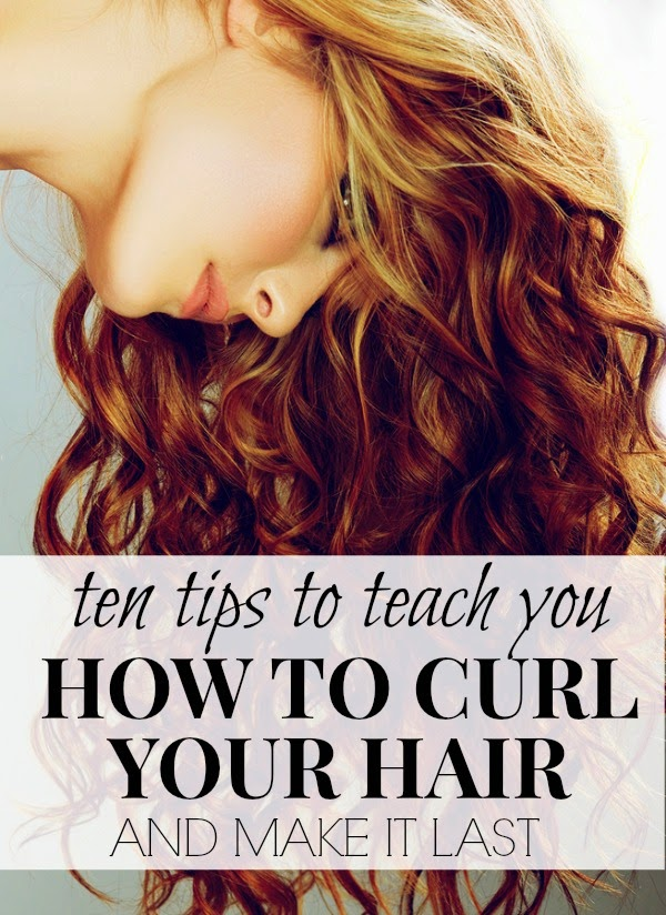 10 Tips To Curl Your Hair And Make it Last