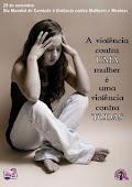 25 de Novembro Dia de Luta contra a Violência à Mulher