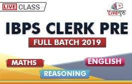 IBPS CLERK PRE FULL BATCH 2019