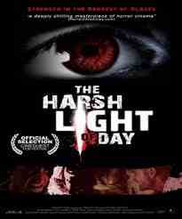 فيلم The Harsh Light of Day رعب
