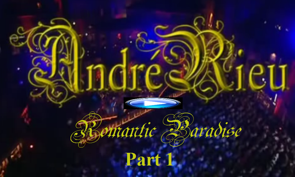AndreRieu RomanticParadise Part 1 2008 mobile
