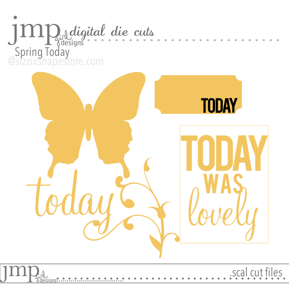 jmpgirl designs | digital die cuts Spring Today #sizzix @jamiepate