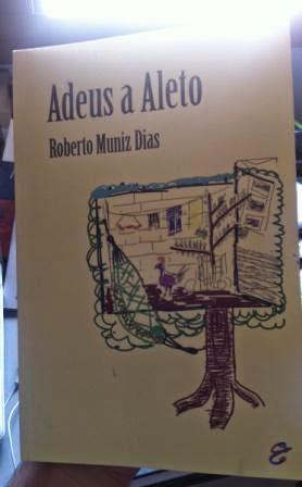 Capa do livro Adeus a Aleto, do escritor Roberto Muniz Dias