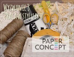 http://blog.paperconcept.pl/2015/04/wyzwanie-nr-3-praca-w-stylu-eko/