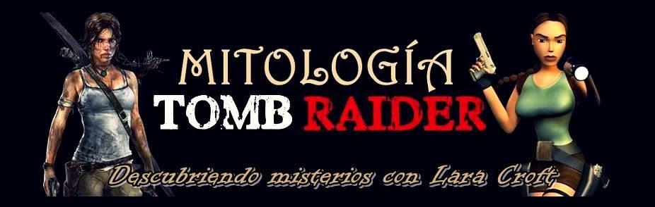 MITOLOGÍA TOMB RAIDER