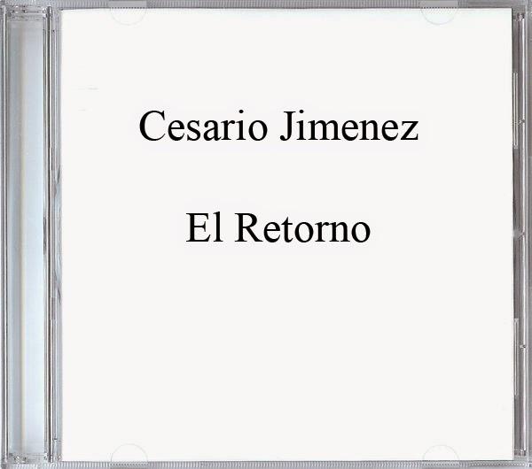 Cesario Jimenez-El Retorno-