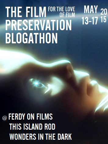 The Film Preservation Blogathon 2015