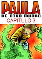 Paula de Otro Mundo - Cap3