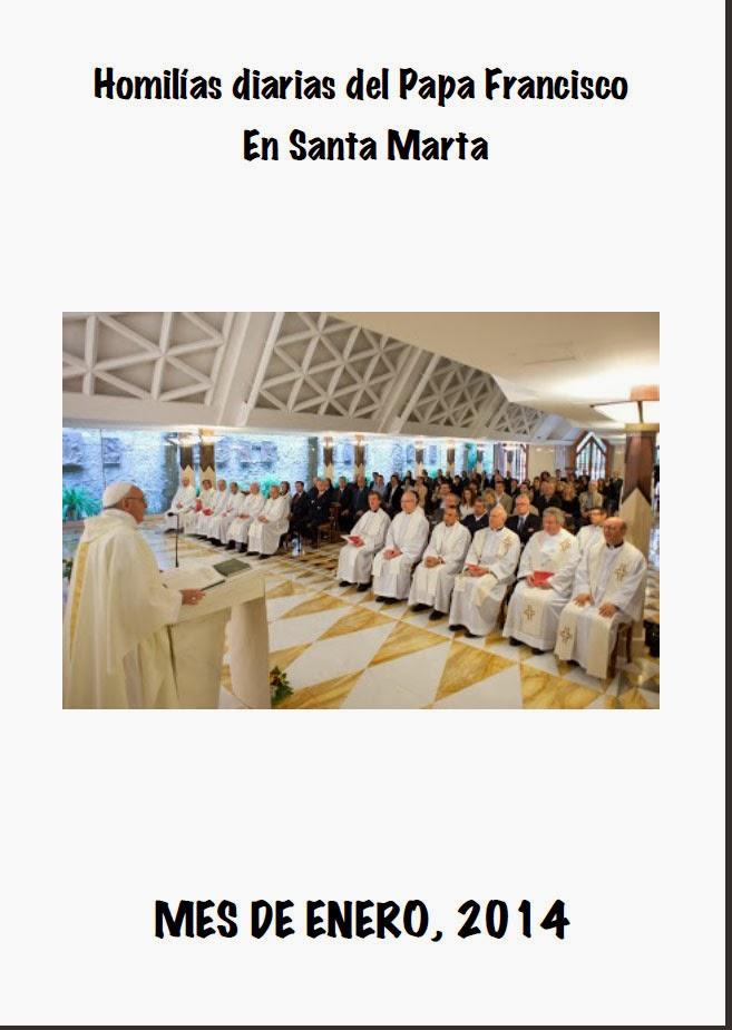 http://issuu.com/parroquia.elsalvador.baeza/docs/papa_hdiarias_santamarta_enero_2014