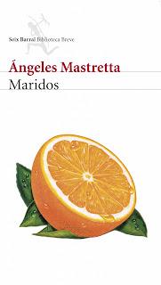 Maridos Ángeles Mastretta