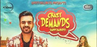Crazy Demands Punjabi Song Lyrics