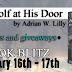 Book Blitz Sign Up + Giveaway: The Wolf at His Door by Adrian W. Lilly