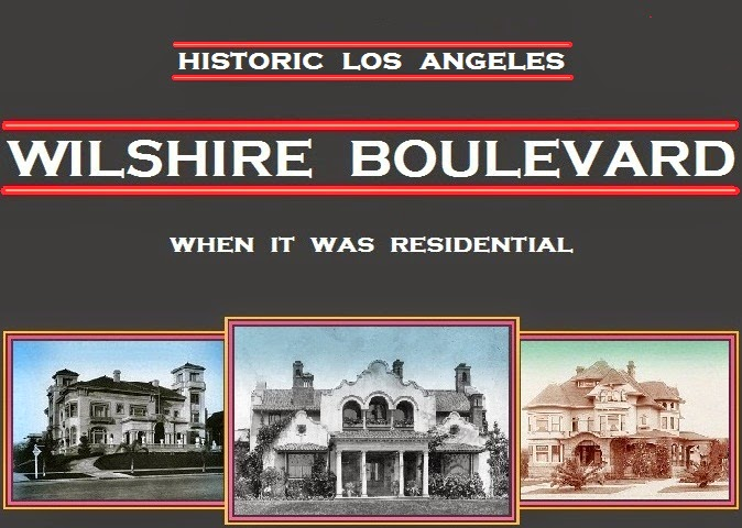 WILSHIRE BOULEVARD Historic Los Angeles