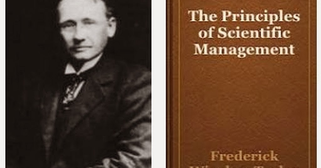 a biography of fredrick taylor the father of scientific management