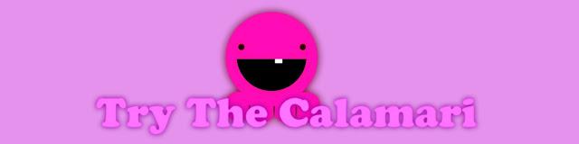 Try The Calamari