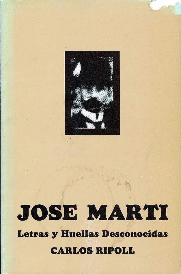 José Martí Letras y Huellas desconocidas