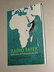 Cubierta del Libro Radio Tatek - Imagen cortesia de www.cadenagramonte.cu