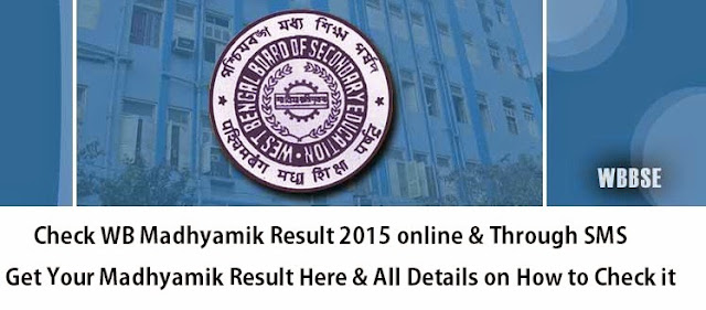 Check Madhyamik Results 2015 online and through SMS