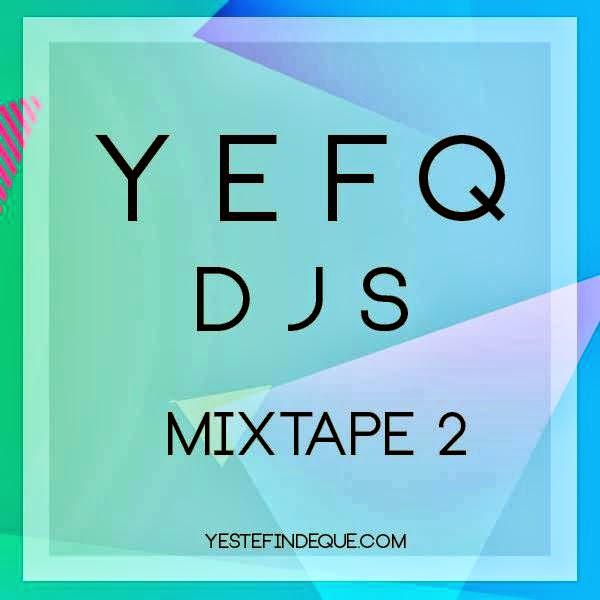 YEFQ Djs - Mixtape 2