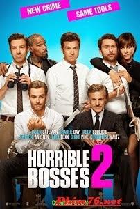Bộ Ba Siêu Bựa 2|| Horrible Bosses 2