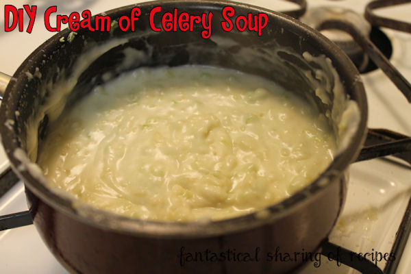 DIY Cream of Celery Soup - and mushroom & chicken too. #DIY #copycat #soup #recipe