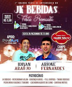 Festa de Aniversário do JK Bebidas com Idivan Araújo e Arione Fernandes no Espaço Livre Multi Show