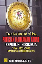 toko buku rahma: buku KUMPULAN KAIDAH HUKUM PUTUSAN MAHKAMAH AGUNG REPUBLIK INDONESIA, pengarang hulman pajaitan, penerbit kencana