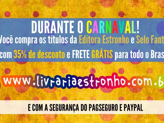 Promoção de Carnaval: Livros da estronho e Fantas com 35% de desconto e frete grátis