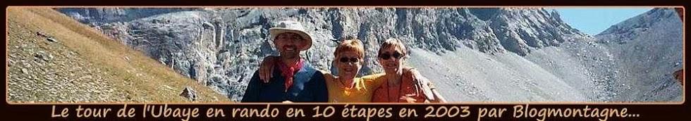 ➽ Le tour de l'Ubaye, trek réalisé en 2003 par Blogmontagne ~